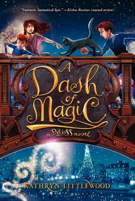 A Dash of Magic By Littlewood, Kathryn/ Mcguire, Erin (ILT)