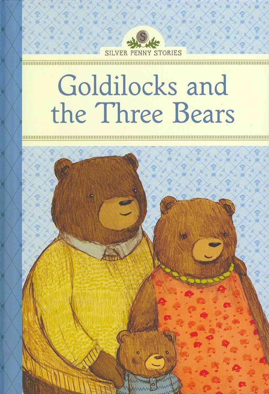 Goldilocks and the Three Bears By Namm, Diane/ Graegin, Stephanie (ILT)